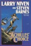 Achilles' Choice - Larry Niven;Steven Barnes