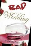 Bad Wedding - Catherine MacPhail