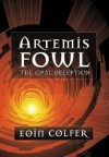 The Opal Deception [ARTEMIS FOWL BK04 OPAL DECEPTI] -