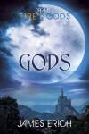 Gods - James Erich
