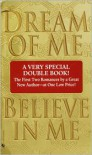 Dream of Me/Believe in Me Dream of Me/Believe in Me - Josie Litton