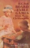 Board and Table Games from Many Civilizations - R.C. Bell