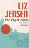The Paper Eater - Liz Jensen