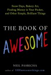 The Book of Awesome - Neil Pasricha