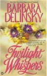 Twilight Whispers - Barbara Delinsky