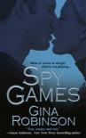 Spy Games - Gina Robinson