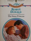 The Stone Princess (Year Down Under, #8) (Harlequin Presents, #1577) - Robyn Donald