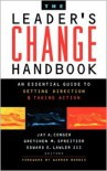 The Leader's Change Handbook: An Essential Guide to Setting Direction and Taking Action - Conger, Edward E. Lawler III