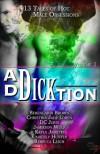 Ad-Dick-tion: Vol 1 - Kayla Jameth, D.C. Juris, Berengaria Brown, Rebecca Leigh