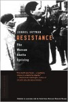 Resistance: The Warsaw Ghetto Uprising - Israel Gutman