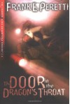 The Door in the Dragon's Throat - Frank Peretti