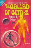 The Ballad of Beta-2 - Samuel R. Delany