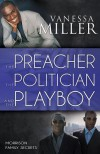 The Preacher, the Politician, and the Playboy - Vanessa Miller