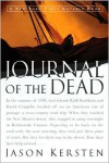 Journal of the Dead: A Story of Friendship and Murder in the New Mexico Desert - Jason Kersten