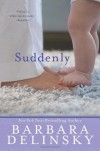 Suddenly - Barbara Delinsky