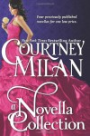 A Novella Collection - Courtney Milan