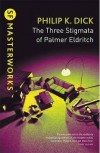 The Three Stigmata of Palmer Eldritch - Philip K. Dick