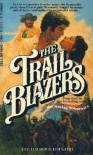 The Trail Blazers - Lee Davis Willoughby