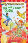 The Wild Leaf Ride (Magic School Bus, Scholastic Reader, Level 2) - Judith Stamper