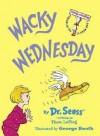 Wacky Wednesday - Theo (Le Sieg) Illus. by George Booth LeSieg