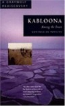 Kabloona: Among the Inuit (Graywolf Rediscovery) - Gontran De Poncins;Lewis Galantiere