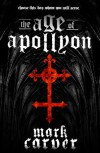 The Age of Apollyon - Mark Carver