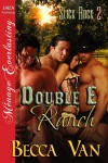 Double E Ranch - Becca Van