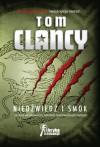 Niedźwiedź i smok - Tom Clancy