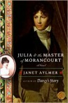 Julia and the Master of Morancourt - Janet Aylmer