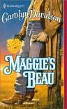 Maggie's Beau - Carolyn Davidson