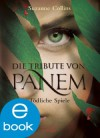 Die Tribute von Panem. Tödliche Spiele (German Edition) - Sylke Hachmeister, Peter Klöss, Suzanne  Collins