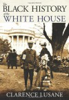 The Black History of the White House (City Lights Open Media) - Clarence Lusane