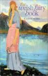 The Welsh Fairy Book - W. Jenkyn Thomas
