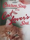 A Taste of Chicken Soup for the Cat Lover's Soul - Jack Canfield, Mark Victor Hansen, Marty Becker, D.V.M, Carol Kline, Amy D Shojai