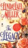 The Legacy - Linda Lael Miller