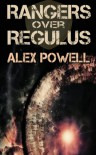Rangers over Regulus - Alex Powell