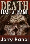 Death Has a Name - Jerry Hanel