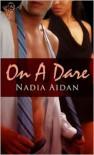 On a Dare - Nadia Aidan