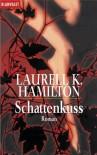 Schattenkuss (Meredith Gentry, #1) - Laurell K. Hamilton