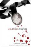 Mr. Darcy, Vampyre - Amanda Grange