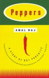 Peppers: A Story of Hot Pursuits - Amal Naj