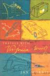 Travels with Virginia Woolf - Jan (editor) Morris