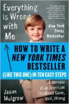 How to Write a New York Times Bestseller in Ten Easy Steps - Jason Mulgrew