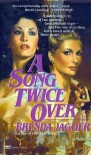 A Song Twice Over - Brenda Jagger