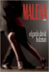 Malena - Edgar David Holzman