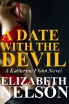 A Date With The Devil - Elizabeth Nelson