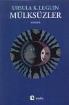 Mülksüzler - Ursula K. Le Guin, Levent Mollamustafaoğlu