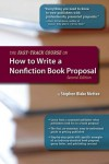 The Fast-Track Course on How to Write a Nonfiction Book Proposal - Stephen Blake Mettee
