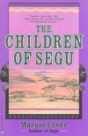 The Children of Segu - Maryse Condé, Linda Coverdale