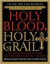 Holy Blood, Holy Grail - Henry Lincoln, Richard Leigh, Michael Baigent